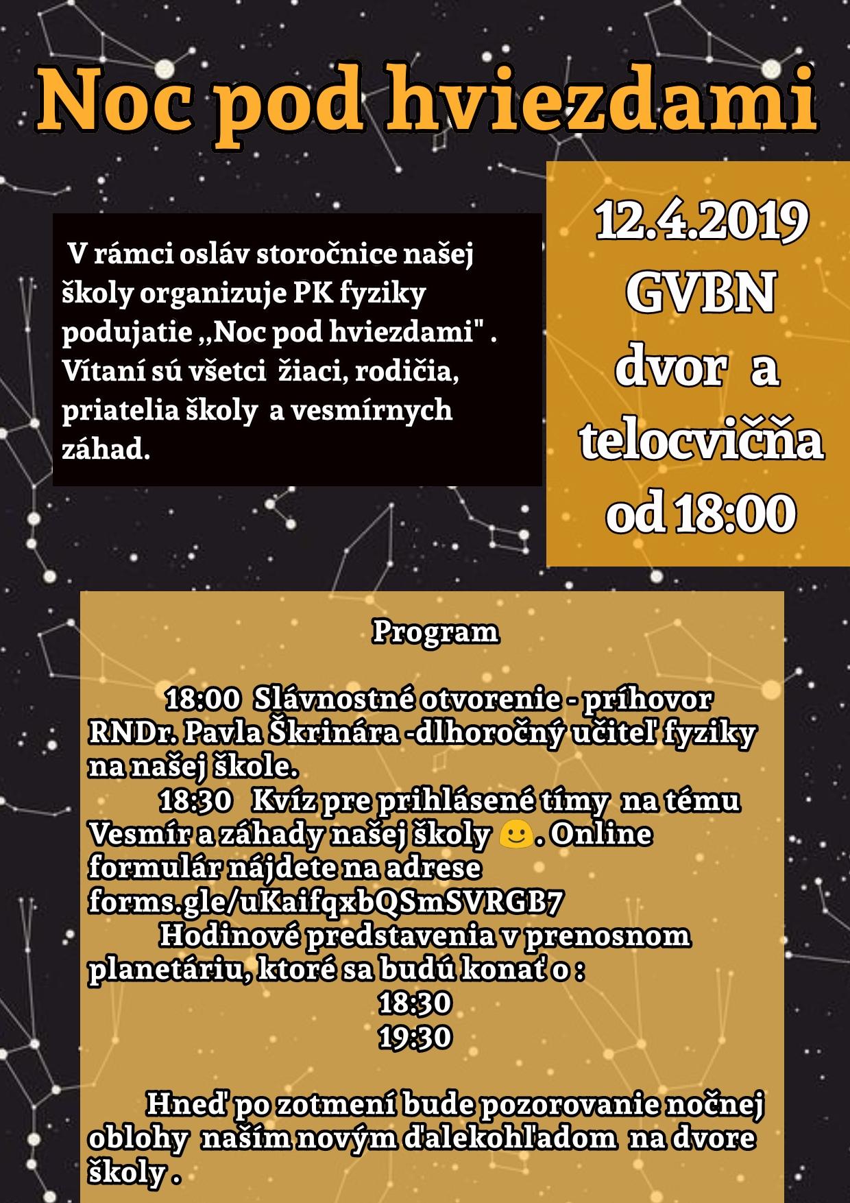 aba1d09f9c98 V piatok 12. apríla pre vás predmetová komisia fyziky pripravila v rámci  osláv storočnice našej školy podujatie s názvom Noc pod hviezdami.
